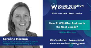Speaker Spotlight: Q&A with Caroline Hermon, Head of New Business & Adoption of Artificial Intelligence and Machine Learning @ SAS